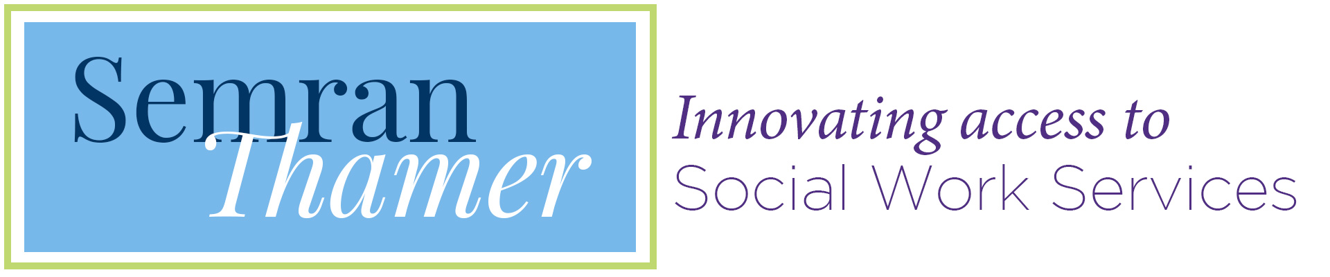 Semran Thamer Innovating access to social work services
