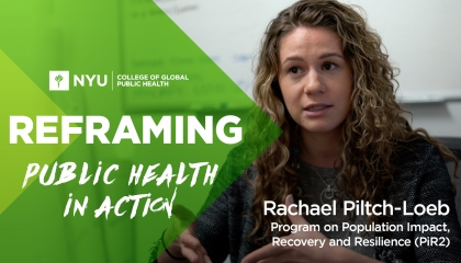 Reframing Public Health in Action with Rachael Piltch-Loeb