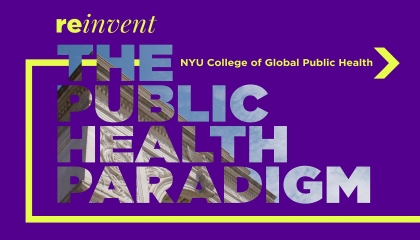 Reinvent the Public Health Paradigm
