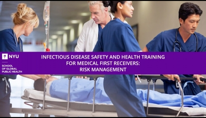 Infectious Disease Health & Safety for First Receivers - Part 2: PPE