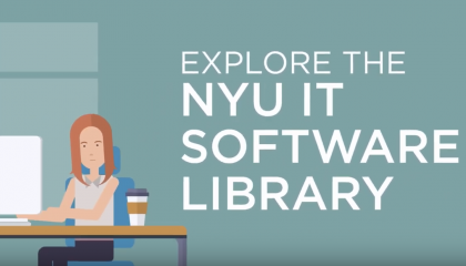Discover tons of available software in the NYU IT Software Library