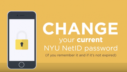 Changing Your Current NYU NetID Password