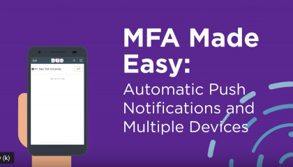 MFA Made Easy: Automatic Push Notifications and Multiple Devices