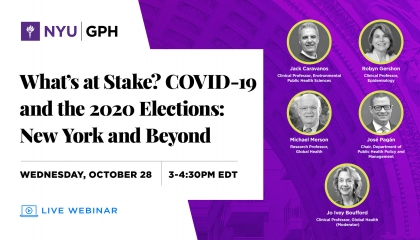 What's at Stake? COVID-19 and the 2020 Elections: New York and Beyond