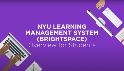 NYU LMS (Brightspace): Overview for Students