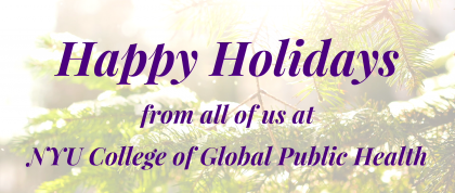 Happy Holidays from NYU GPH!